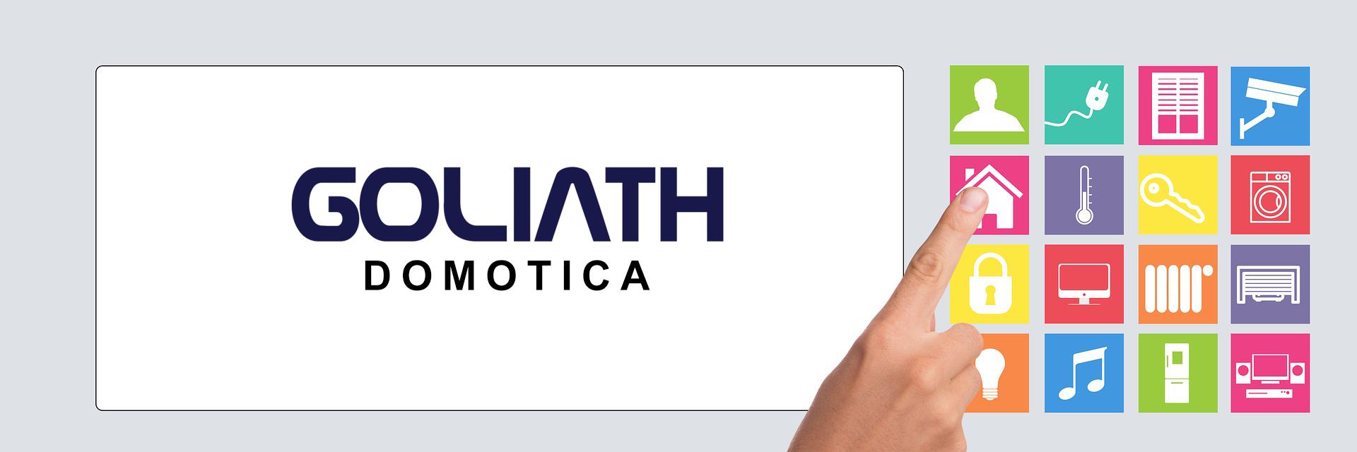 GOLIATH DOMOTICA